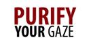 Purify Your Gaze